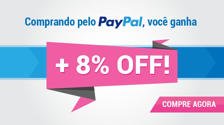 Pague com PayPal e ganhe 8% OFF