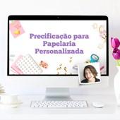 Curso Online de Precificação p/ Papelaria Personalizada